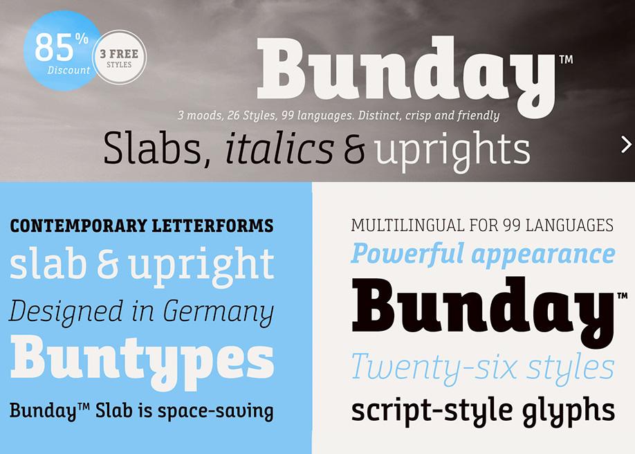 Bunday Slab Bold , Light & Italic