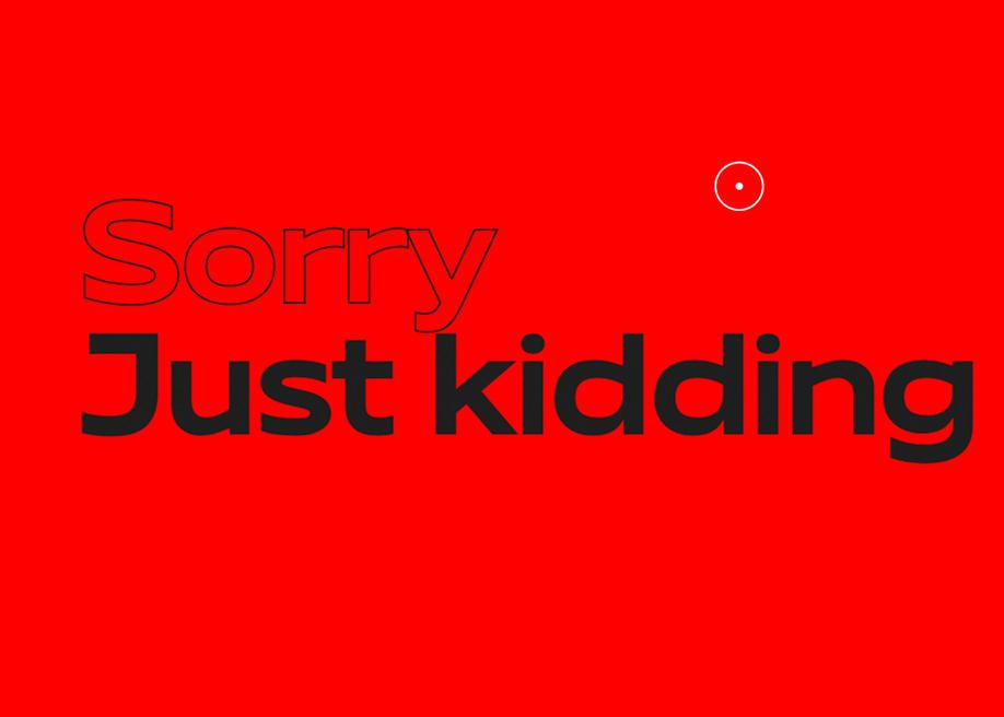 just kidding - Red Collar font microcopy