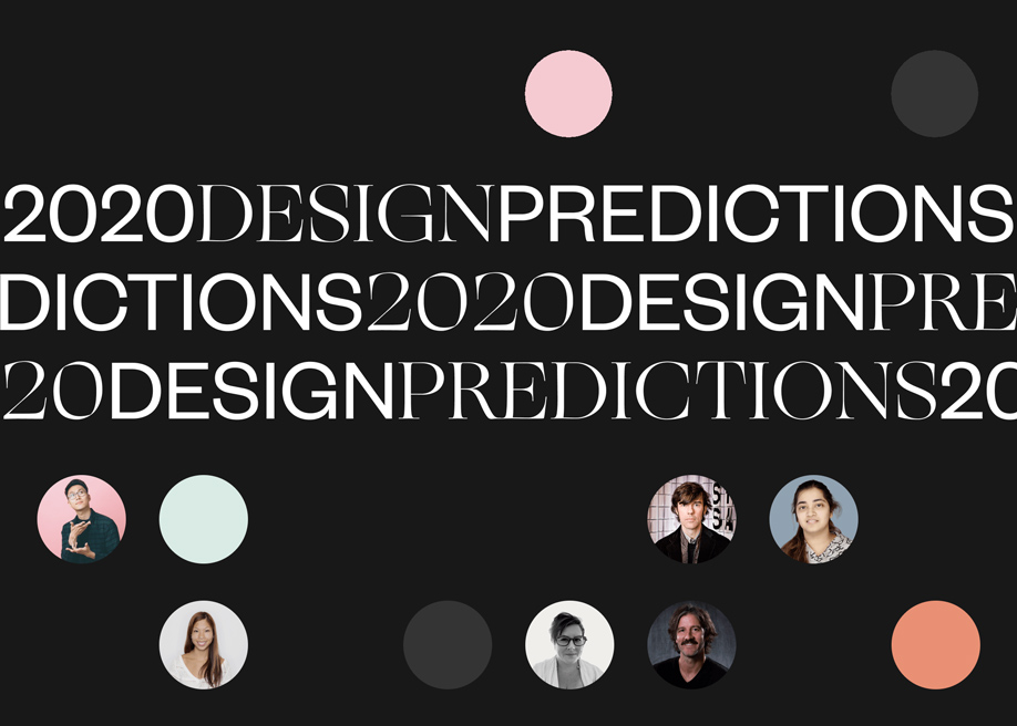 Design Trends Predictions for 2020 From Top Designers