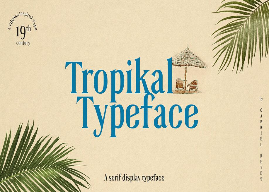 Tropikal Typeface font