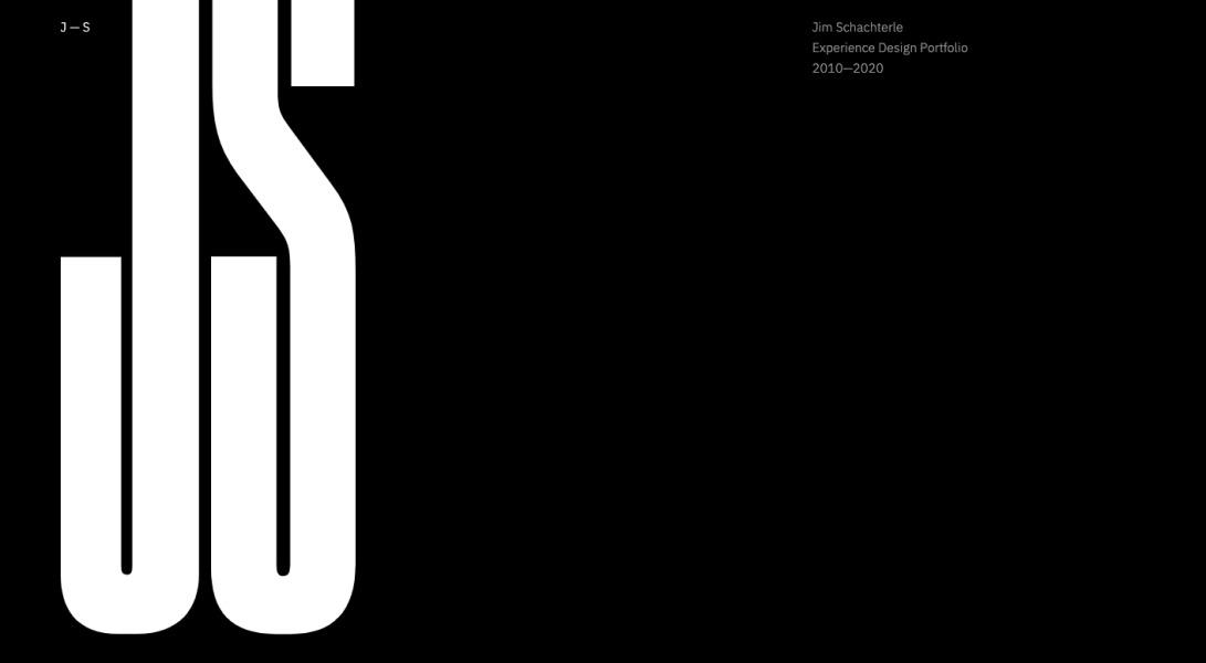 Jim Schachterle—Experience Design Portfolio