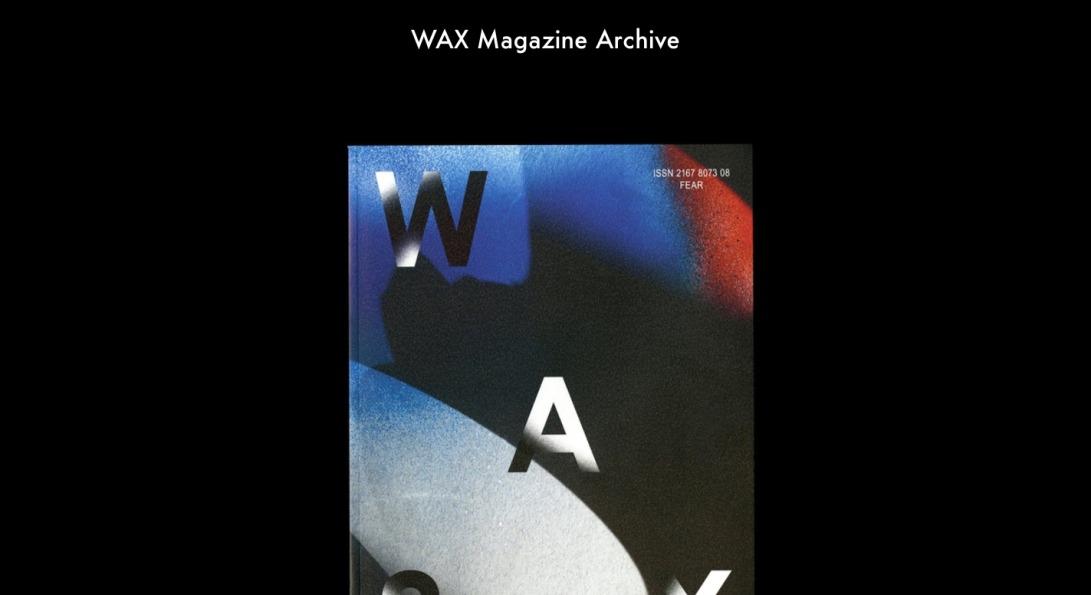 WAX Magazine Archive