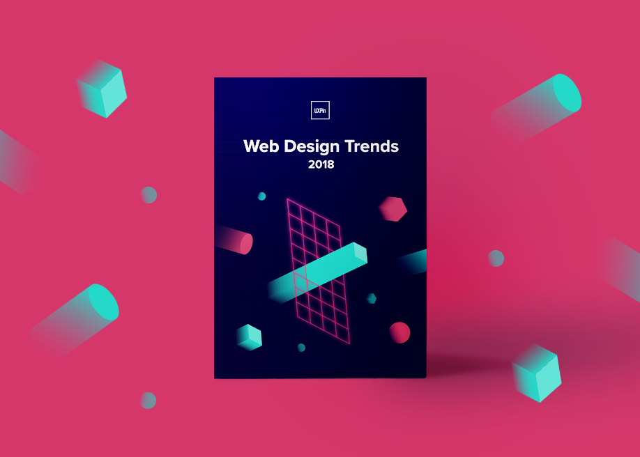Ui Design Trends For 2018 Free Ebook By Uxpin