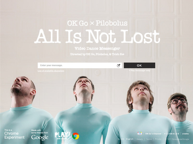 OK GO - All Is Not Lost (View on Chrome)