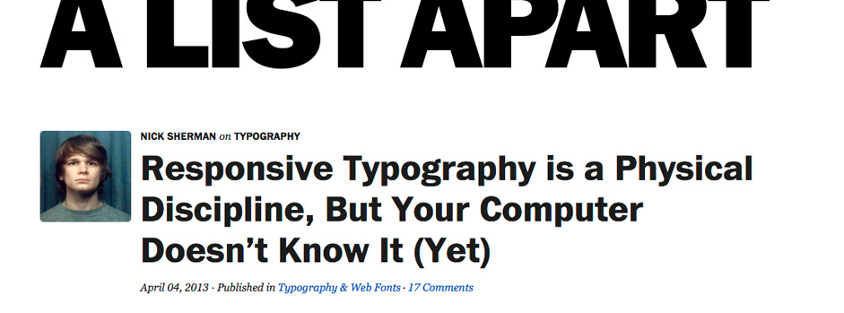 Responsive Typography is a Physical Discipline, But Your Computer Doesn't Know It (Yet)