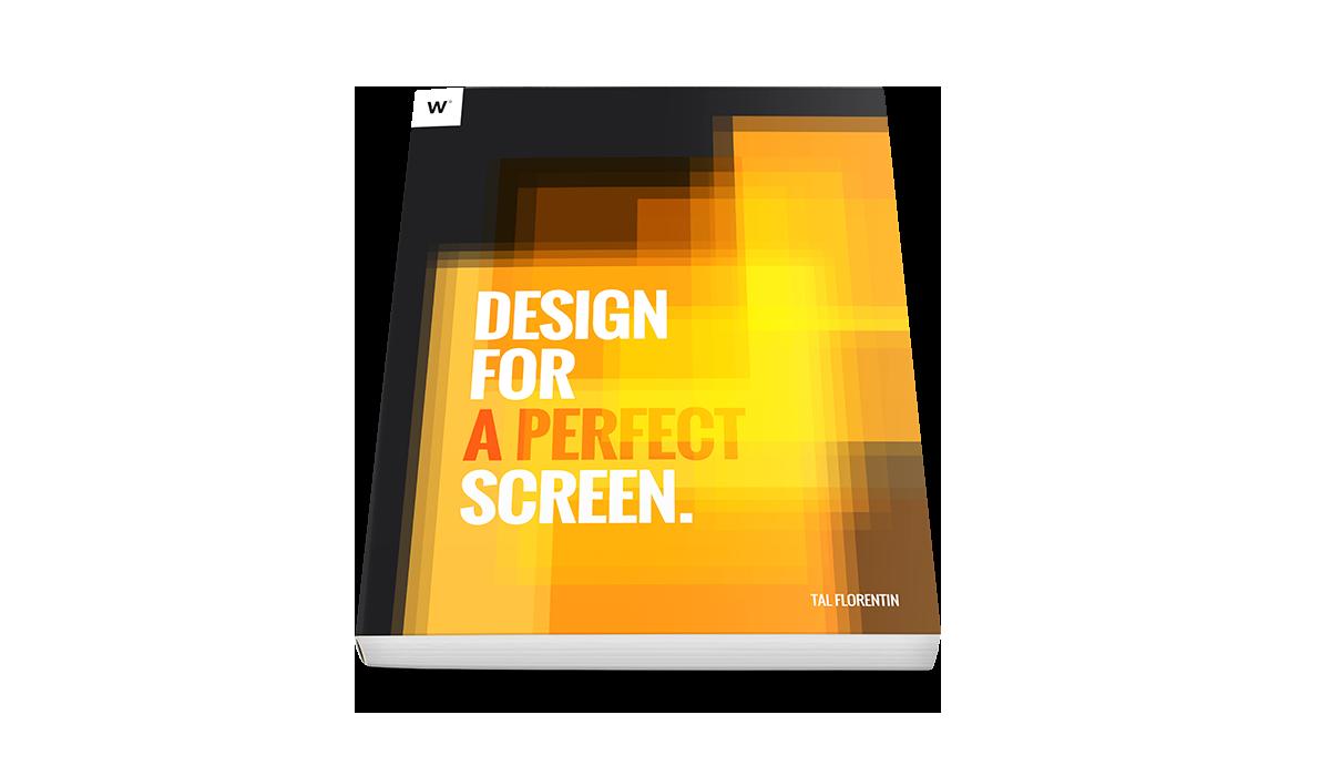 Free e-book: Design For a Perfect Screen