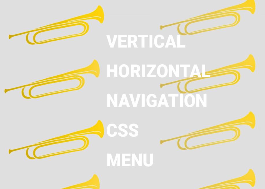 Original vertical and horizontal Navigation CSS Menus
