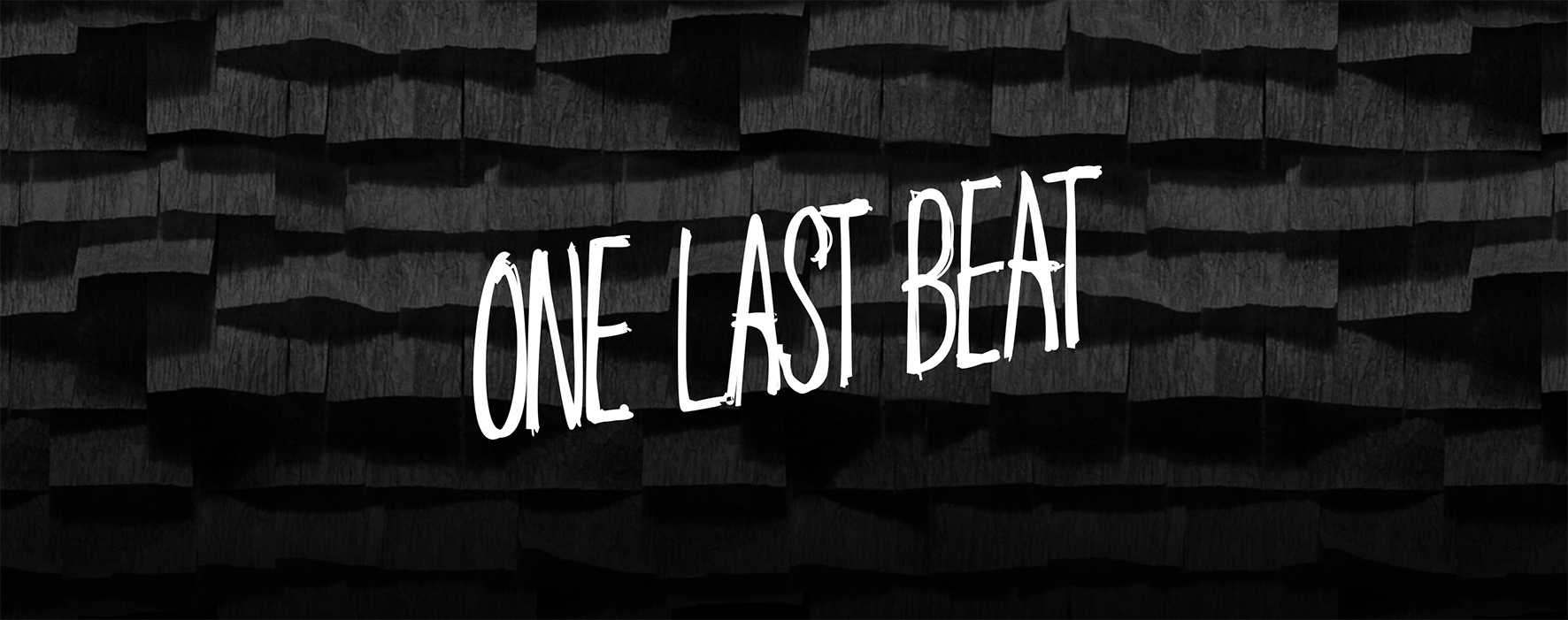One Last Beat - The Making of