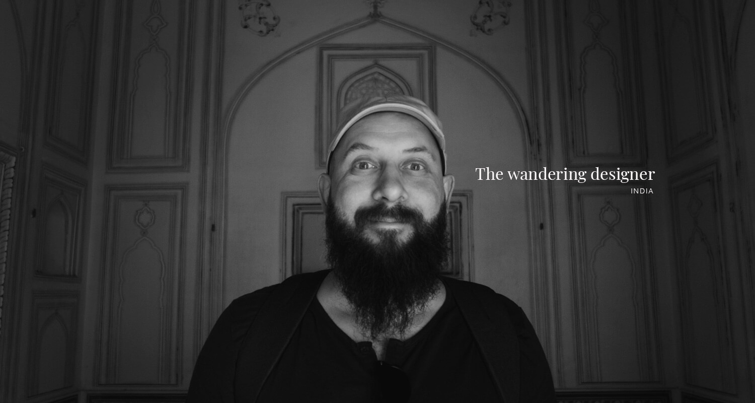 The Wandering Designer: Discovering India