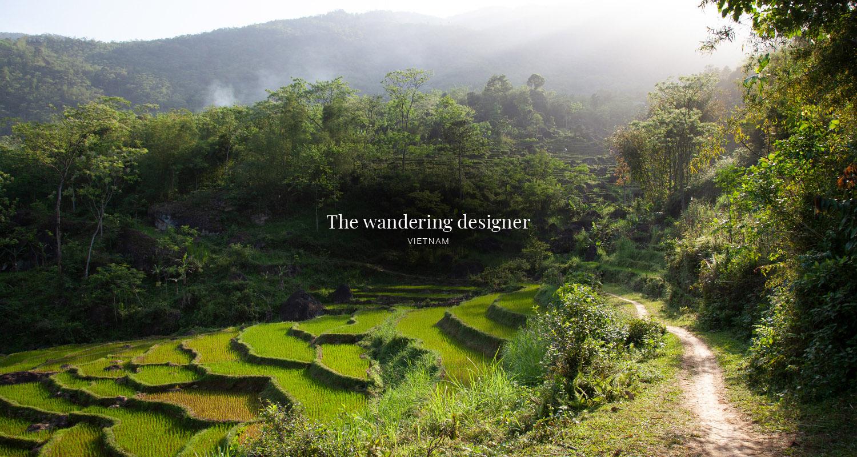 The Wandering Designer: Vietnam, the beauty of balance.
