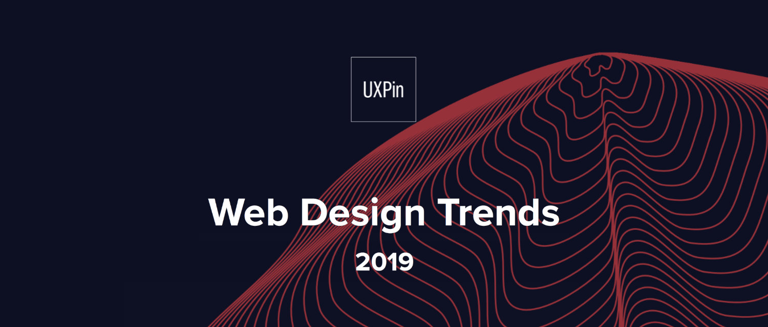 Ui Design Trends For 2019 Free Ebook By Uxpin