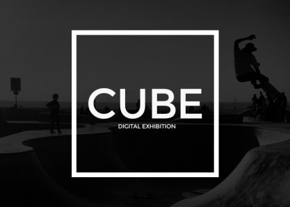 CUBE Digital Exhibition
