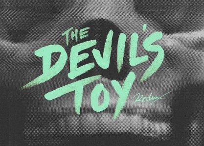 The Devil's Toy Redux