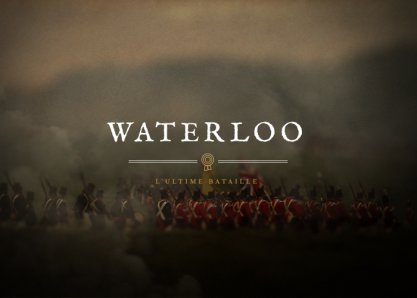 Waterloo : The Film