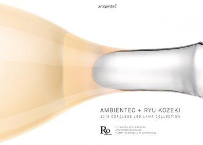 AMBIENTEC + RYU KOZEKI|2015 CORDLESS LED LAMP COLLECTION