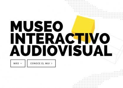 MUI | Museo Interactivo Audiovisual
