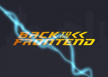 Back to the Frontend