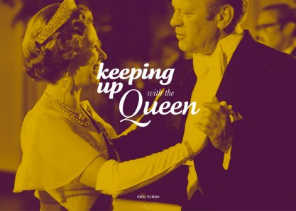 Keeping Up With The Queen