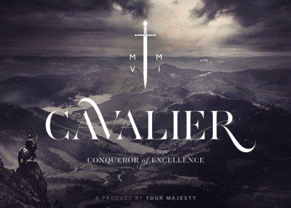 Cavalier: Conqueror of Excellence
