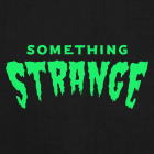 Something Strange
