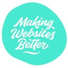 makingwebsitesbetter