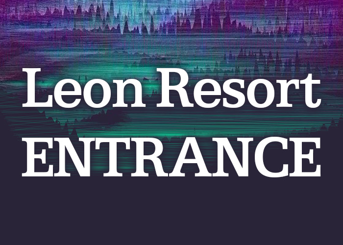 Leon Resort | A Musical and visual experience celebrating Leon's debut LP