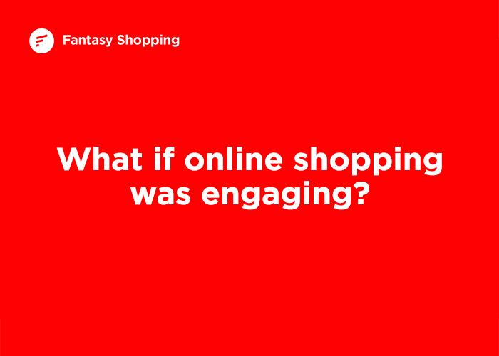 Fantasy Shopping
