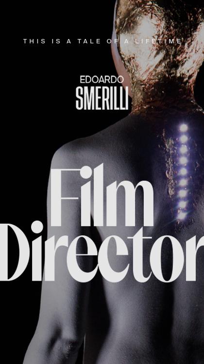 Edoardo Smerilli–Film Director