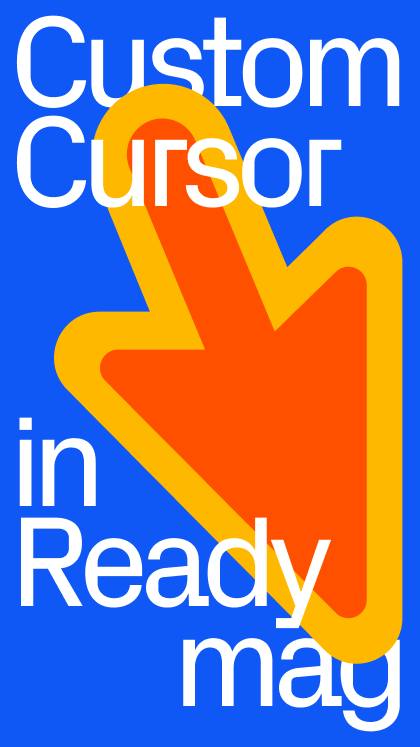 Custom cursor