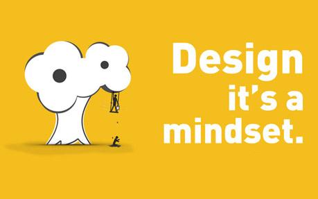 Design, it's a mindset